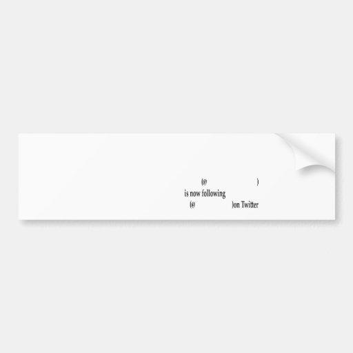 El ejemplo que sigue en gorjeo añade el texto pegatina de parachoque