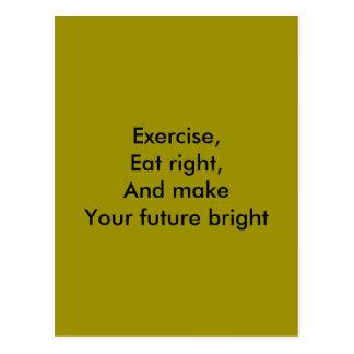el ejercicio, come a la derecha postales