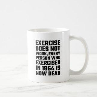 El ejercicio no trabaja taza
