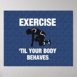 El ejercicio SUPERIOR hasta su cuerpo se comporta Posters