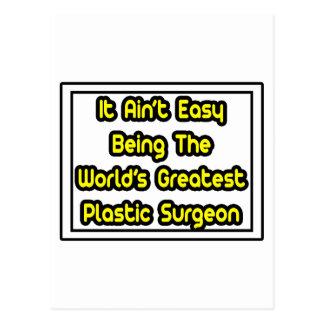 Él el cirujano plástico más grande… del mundo fáci postal