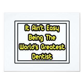 """Él el dentista más grande… del mundo fácil de Aint Invitación 4.25"""" X 5.5"""""""