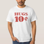 El el día de San Valentín abraza 10 centavos Camisas