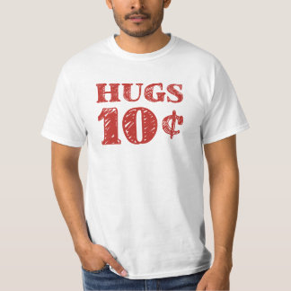 El el día de San Valentín abraza 10 centavos Playera