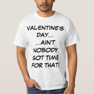 El el día de San Valentín no es nadie hora Playera