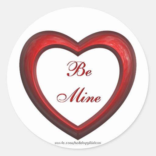 """El el día de San Valentín """"sea el mío"""" corazón - Pegatina Redonda"""
