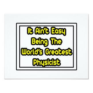 """Él el físico más grande… del mundo fácil de Aint Invitación 4.25"""" X 5.5"""""""