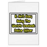 Él el oficial de policía más grande… del mundo fác felicitacion