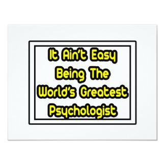 """Él el psicólogo más grande… del mundo fácil de invitación 4.25"""" x 5.5"""""""