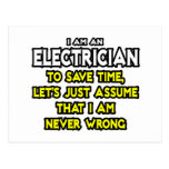 El electricista… asume que nunca soy incorrecto postales