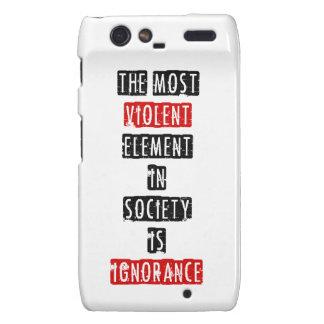 El elemento más violento de la sociedad es ignoran droid RAZR carcasas
