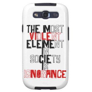 El elemento más violento de la sociedad es ignoran galaxy SIII fundas