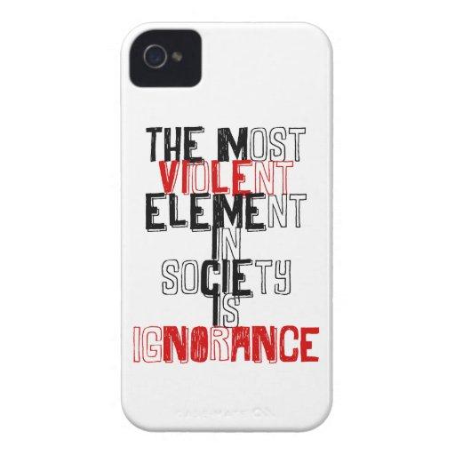 El elemento más violento de la sociedad es ignoran iPhone 4 protector