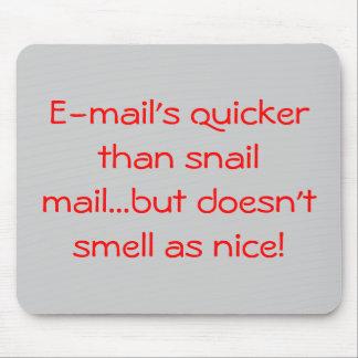 El email más rápido que snail mail… pero no hace… mouse pads