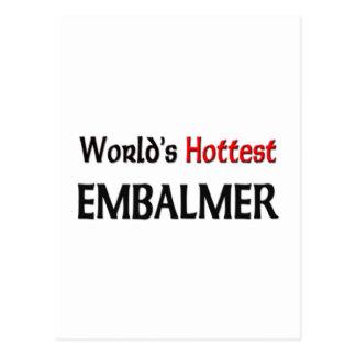 El Embalmer más caliente de los mundos Tarjetas Postales