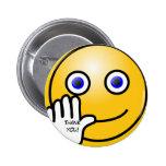 ¡El emoticon que agita le agradece! Pin Redondo 5 Cm