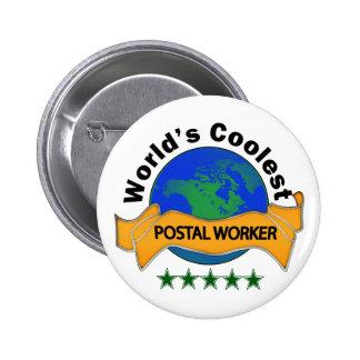 El empleado de correos más fresco del mundo pin redondo 5 cm