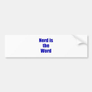 El empollón es la palabra pegatina de parachoque