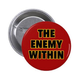 El enemigo dentro pin redondo 5 cm