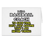 El entrenador de béisbol… asume que nunca soy inco felicitacion