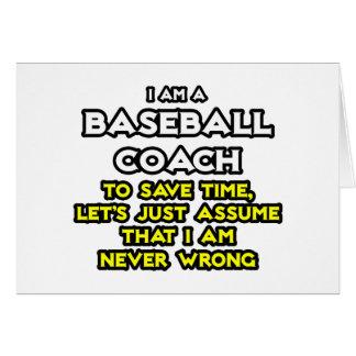 El entrenador de béisbol… asume que nunca soy inco tarjeta de felicitación