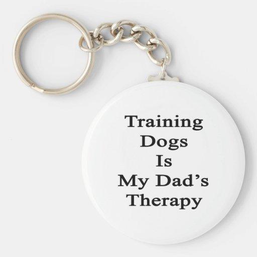 El entrenamiento de perros es la terapia de mi pap llaveros personalizados