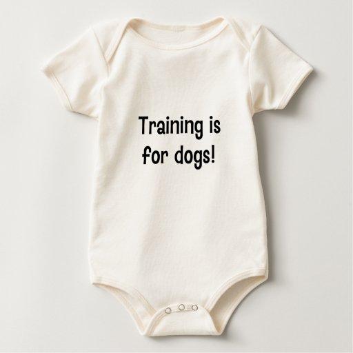 ¡El entrenamiento está para los perros! Body Para Bebé