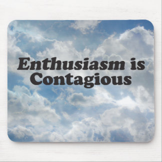 El entusiasmo es contagioso - Mult_Products Tapete De Raton