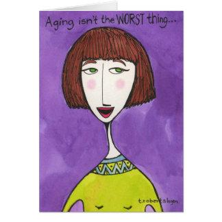 El envejecimiento no es la cosa peor… tarjetas