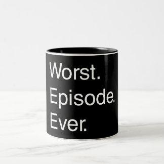 El episodio peor nunca taza de dos tonos