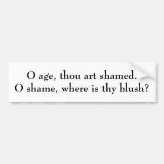 El epitafio de Shakespeare para esta edad triste Etiqueta De Parachoque