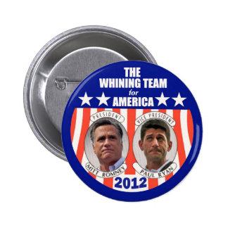 El equipo de gimoteo para América: Romney y Ryan Pin Redondo De 2 Pulgadas