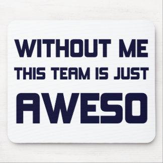 El equipo es apenas Aweso Tapete De Ratón