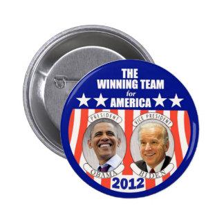 El equipo que gana para América: Obama y Biden Pin Redondo De 2 Pulgadas