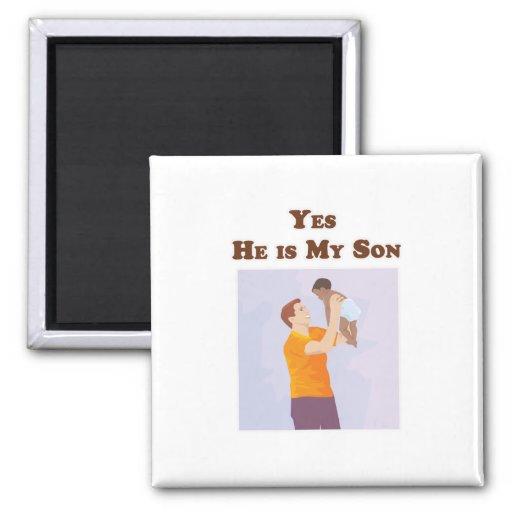 Él es sí mi hijo imán cuadrado