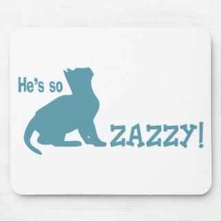 Él es tan Zazzy - amante del gato Tapete De Ratón