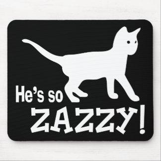 Él es tan Zazzy - amante del gato Tapetes De Ratón