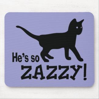 Él es tan Zazzy - amante del gato Alfombrillas De Raton