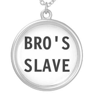 El esclavo de Bro del collar