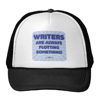 ¡El escritor está trazando algo! Gorras De Camionero