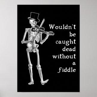 ¡El esqueleto que juega el violín no se coge absol Póster