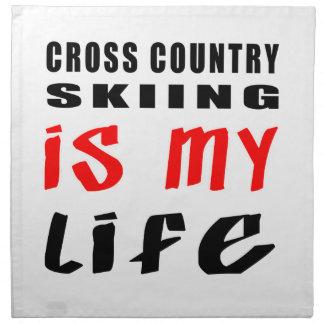 El esquí del campo a través es mi vida servilleta