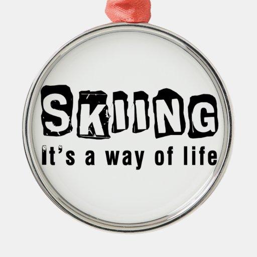 El esquí él es una manera de vida adorno de navidad