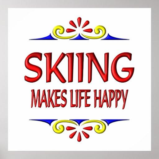 El esquí hace vida feliz póster