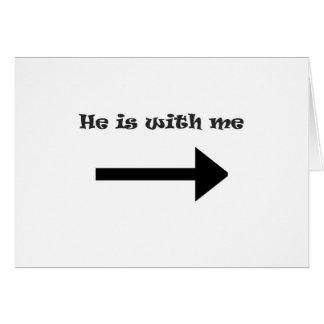 Él está conmigo tarjeton