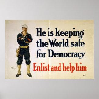 Él está manteniendo el mundo seguro para la democr póster
