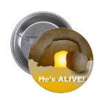 ¡Él está vivo! Pin