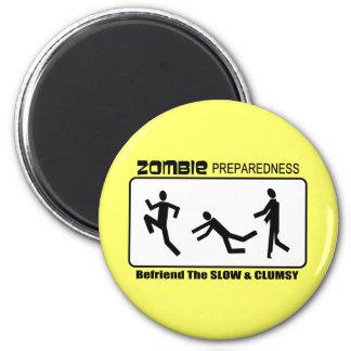 El estado de preparación del zombi Befriend diseño Imán Redondo 5 Cm
