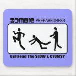 El estado de preparación del zombi Befriend diseño Alfombrilla De Ratones
