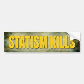 El estatismo mata a la pegatina para el parachoque pegatina para auto